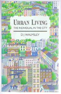 Urban Living: The Individual in the City