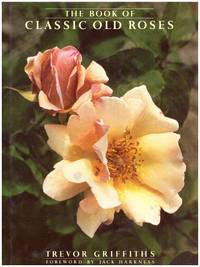 image of The BOOK OF CLASSIC OLD ROSES