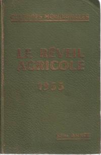 Cultures meridionales/ le reveil agricole 1953