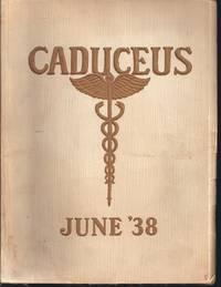 The Caduceus; Vol. Xii. No. 2 (June 1938) Beaumont High School