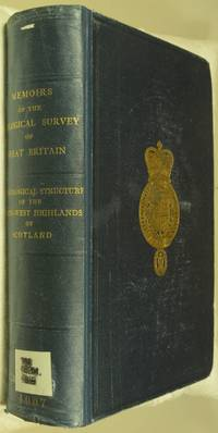 Memoirs of the Geological Survey of Great Britain.  The Geological Structure of the North-West Highlands of Scotland