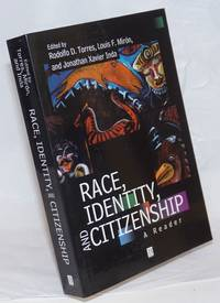 image of Race, identity, and citizenship: a reader