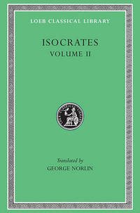 Isocrates: v. 2 (Loeb Classical Library)