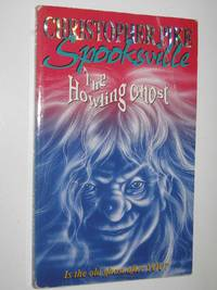 The Howling Ghost   Spooksville Series #2