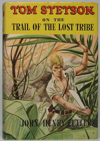 image of Tom Stetson on the Trail of the Lost Tribe