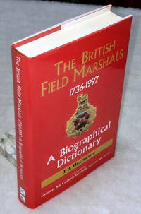 image of The British Field Marshals, 1763-1997:  A Biographical Dictionary
