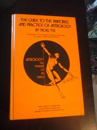 The Guide to the Principles and Practice of Astrology