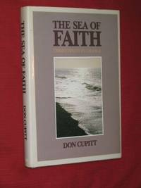 The Sea of Faith: Christianity in Change (SIGNED COPY)