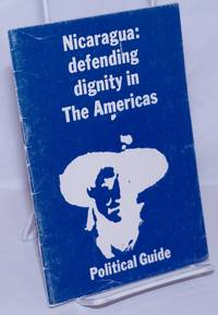 image of Nicaragua, defending dignity in the Americas: political guide