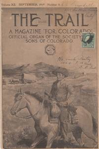 The Alleged Journey, and the Real Journey of James White, on the Colorado  River, in 1861: The Trail Magazine Vol. XII, No. 4 September 1919