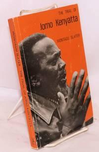 The trial of Jomo Kenyatta second edition, revised