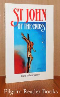 St. John of the Cross: A Spirituality of Substance.