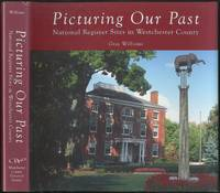 Picturing Our Past: National Register Sites in Westchester County