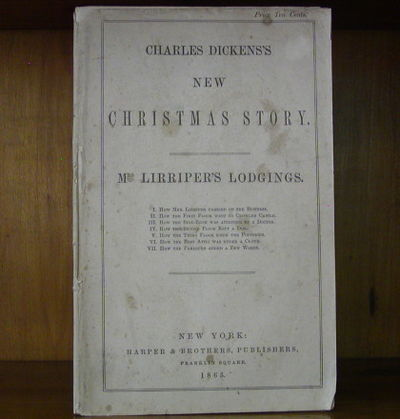 1863. Charles Dickens's New Christmas Story. New York: Harper & Brothers, 1863. Original self-wrappe...