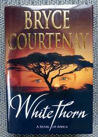 image of WHITETHORN.  A NOVEL OF AFRICA.