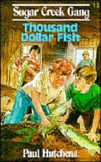 Thousand Dollar Fish