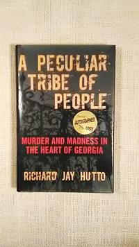 A Peculiar Tribe of People