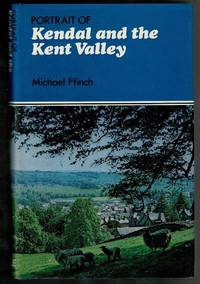 Portrait of Kendal and the Kent Valley