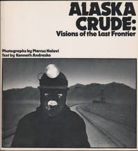 image of Alaska Crude  Visions of the last frontier