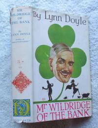 Mr. Wildridge of the Bank