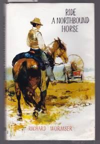 Ride a Northbound Horse