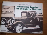 American Trucks of the Early Thirties :Oyslanger Auto Library
