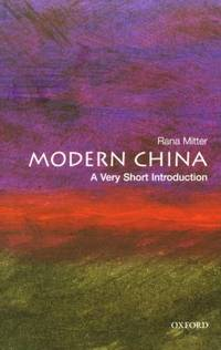 Modern China: A Very Short Introduction by Mitter, Rana - 2008