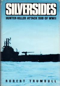 image of Silversides: Hunter-Killer Attack Sub of WWII