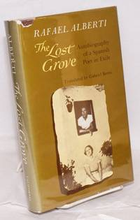 The lost grove; translated and edited by Gabriel Berns