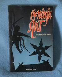 The Ninja Star: Art of Shuriken Jutsu