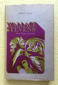 image of Wallace Stevens: the poem as act