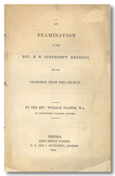 Oxford: John Henry Parker, 1842. 33,;16pp. Octavo. Extracted from nonce pamphlet volume, without wra...