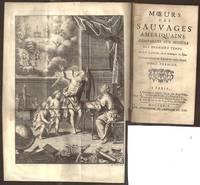 Moeurs des Sauvages Ameriquains comparées aux Moeurs des Premiers Temps by  Joseph-François (1681-1746) Lafitau - Hardcover - Second - 1724 - from The Book Collector ABAA, ILAB and Biblio.com