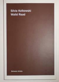 Between Artists:  Silvia Kolbowski & Walid Raad