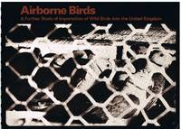 Airborne Birds: a Further Study Into the Importation of Birds Into the United Kingdom