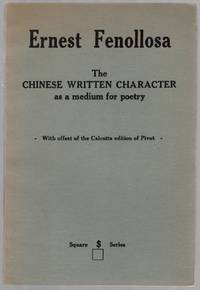 Confucius: The Unwobbling Pivot & The Great Digest [cover title]: Ernest Fenollosa, The Chinese Written Character As a Medium for Poetry