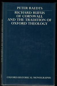 Richard Rufus of Cornwall and the Tradition of Oxford Theology.