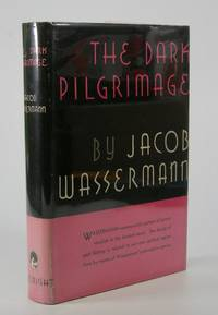 The Dark Pilgrimage.; Translated from the German by Cyrus Brooks