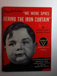 Bannister Babies: We Were Spies Behind The Iron Curtain