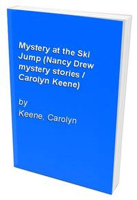 Mystery at the Ski Jump (Nancy Drew mystery stories / Carolyn Keene)