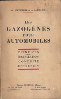Les Gazogènes pour automobiles - Principes, installation, Conduite, Entretien