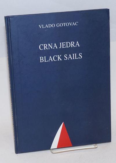 Zagreb: The Vlado Gotovac Institute, 2002. 75p., boards, 7.5x10.5 inches, poems in Croatian and Engl...