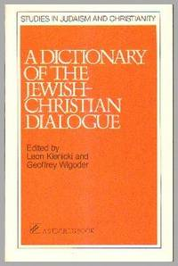 image of A Dictionary Of The Jewish-Christian Dialogue