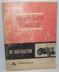 image of Massey-Ferguson Operator's Manual: MF 150 Tractor