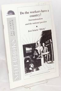 image of Do the workers have a country? Internationalism and the national question