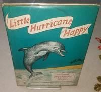 LITTLE HURRICANE HAPPY.