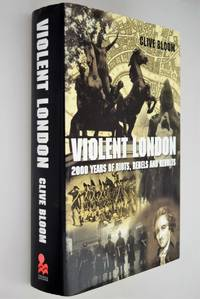 Violent London : Political Insurrection in the Capital