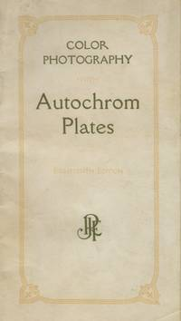 COLOR PHOTOGRAPHY WITH AUTOCHROM PLATES