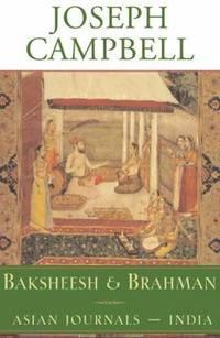 image of Baksheesh and Brahman : Asian Journals - India