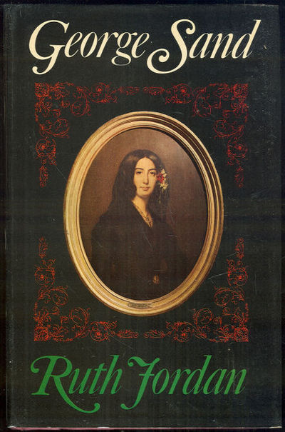GEORGE SAND A Biographical Portrait, Jordan, Ruth